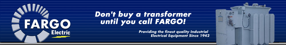 FARGO Electric - Transformers & Electrical Products